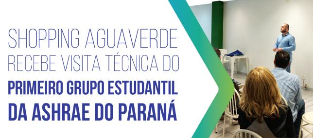 Visita técnica do primeiro grupo estudantil da ASHRAE do Paraná