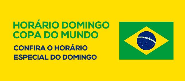 Horário Domingo - Copa do Mundo