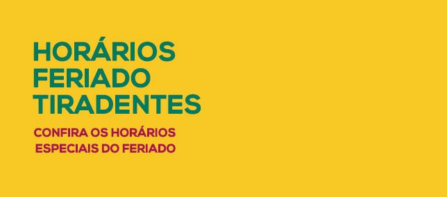 Horário Especial - Tiradentes